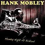 Hank Mobley Monday Night At Birdland