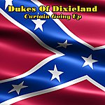 The Dukes Of Dixieland Curtain Going Up