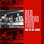 Red Norvo Trio Time In His Hands