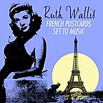 Ruth Wallis French Postcards Set To Music