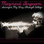 Maynard Ferguson Swingin' My Way Through College
