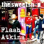Flash Atkins The Sweetshop (Feat. Caspa Codina)