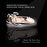 Houston Symphony Orchestra Stravinsky: Orchestral Works