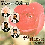 The Swanee Quintet Just One Rose Will Do!