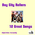 Bay City Rollers 12 Great Songs