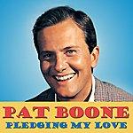 Pat Boone Pledging My Love