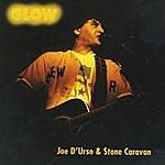 Joe D'urso & Stone Caravan Glow