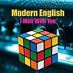 Modern English I Melt With You (Live / Remastered)