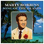 Marty Robbins Songs Of The Islands