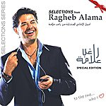 Ragheb Alama The Selections-special Edition
