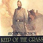 Stonewall Jackson Keep Off The Grass