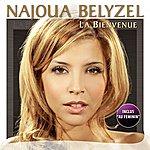 Najoua Belyzel La Bienvenue / Au Feminin