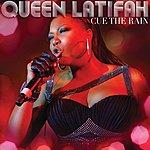 Queen Latifah Cue The Rain