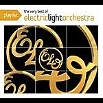 Electric Light Orchestra Playlist: The Very Best Of Electric Light Orchestra
