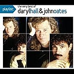 Hall & Oates Playlist: The Very Best Of Daryl Hall & John Oates