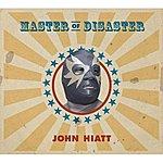 John Hiatt Master Of Disaster (Single)