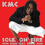 KMC Soul On Fire (Can-Con Remix)