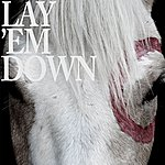 needtobreathe Lay 'Em Down (Single)