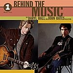 Hall & Oates VH1 Music First: Behind The Music - The Daryl Hall & John Oates Collection