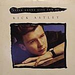 Rick Astley Dance Vault Mixes - Never Gonna Give You Up