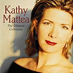 Kathy Mattea The Ultimate Collection