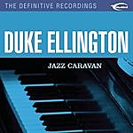 Duke Ellington & His Orchestra Jazz Caravan