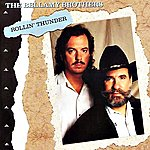 The Bellamy Brothers Rollin' Thunder
