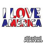 Old School Players I Love America