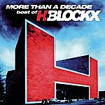 H-Blockx More Than A Decade - Best Of H-Blockx
