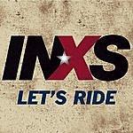 INXS Let's Ride (Single)