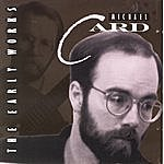 Michael Card The Early Works