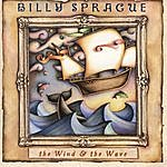Billy Sprague The Wind & The Wave
