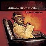 Keith 'Wonderboy' Johnson New Season