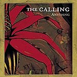 The Calling Anything