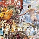 Faithless I Want More (Faithless Dub Mix)