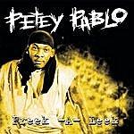 Petey Pablo Freek-A-Leek