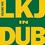 Linton Kwesi Johnson LKJ In Dub Volume Two