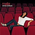 Malia Echoes Of Dreams