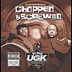 UGK Jive Records Presents: UGK - Chopped & Screwed (Parental Advisory)