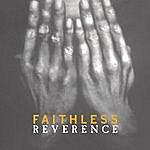Faithless Reverence/Irreverence
