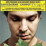 Gavin DeGraw Chariot - Stripped