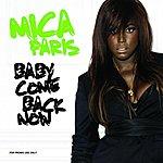 Mica Paris Baby Come Back Now