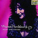 Maria Muldaur Maria Muldaur's Music For Lovers