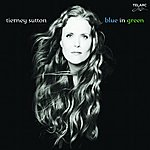 Tierney Sutton Blue In Green
