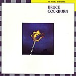 Bruce Cockburn The Trouble With Normal (Deluxe Edition)