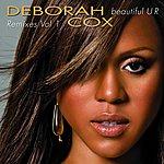 Deborah Cox Beautiful U R Remixes, Vol.1