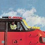 Al Green Back Up Train  (Digitally Remastered)