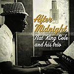 Nat King Cole Trio After Midnight