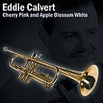 Eddie Calvert Cherry Pink And Apple Blossom White