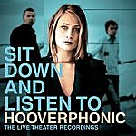 Hooverphonic Sit Down And Listen To